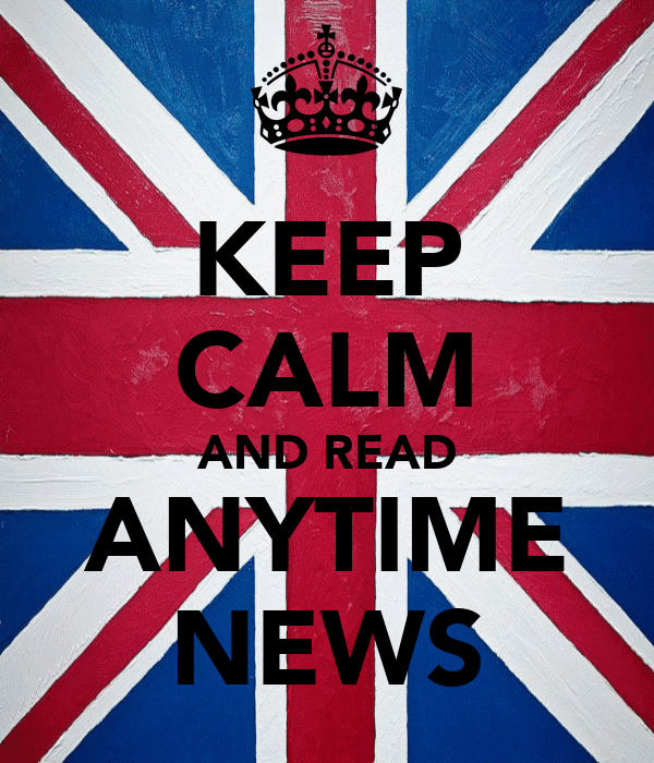 KEEP CALM AND READ ANYTIME NEWS