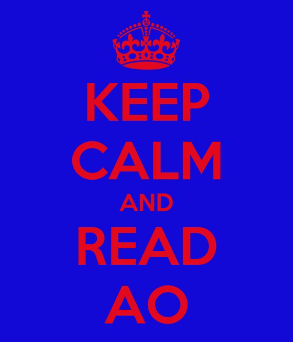 KEEP CALM AND READ AO