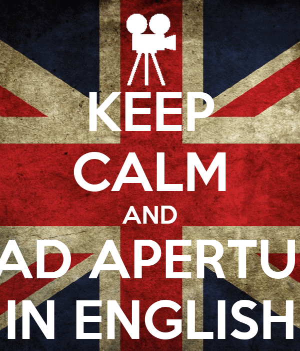 KEEP CALM AND READ APERTURA IN ENGLISH