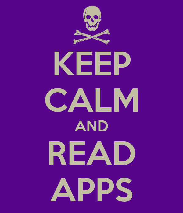 KEEP CALM AND READ APPS