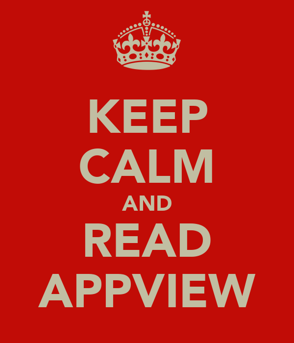KEEP CALM AND READ APPVIEW