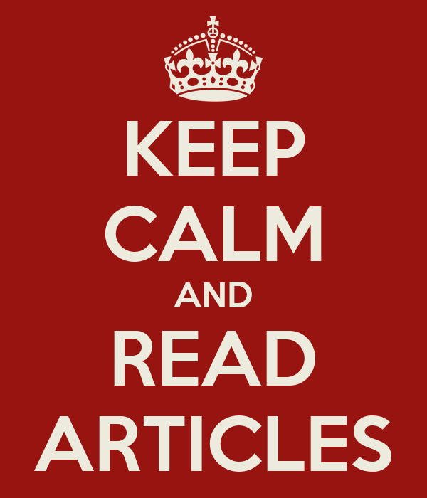 KEEP CALM AND READ ARTICLES