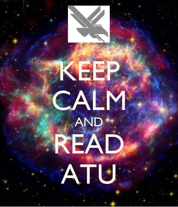 KEEP CALM AND READ ATU