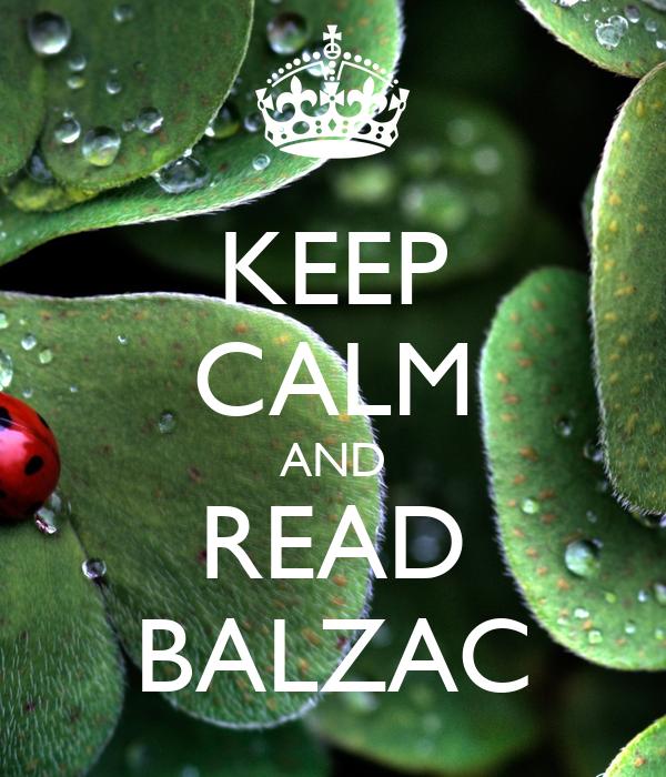 KEEP CALM AND READ BALZAC