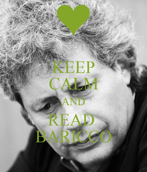 KEEP CALM AND READ  BARICCO