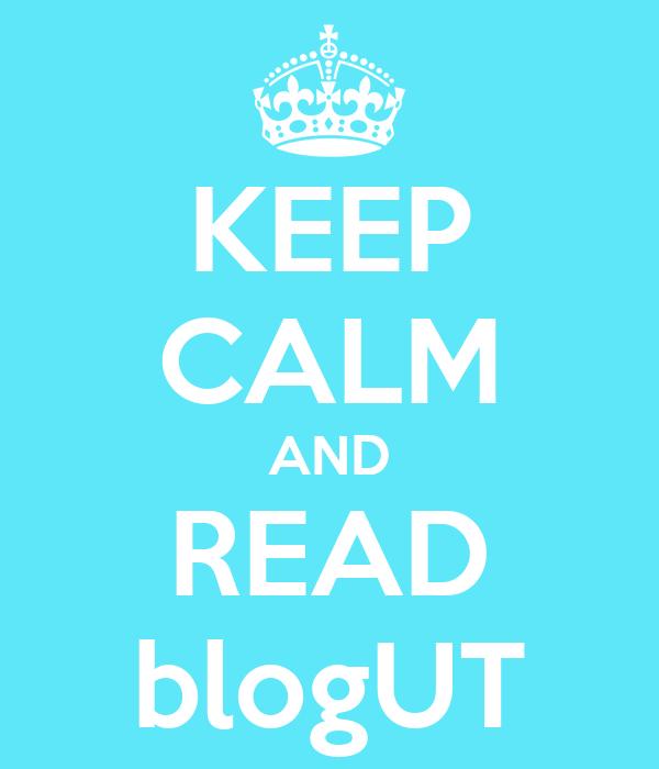 KEEP CALM AND READ blogUT