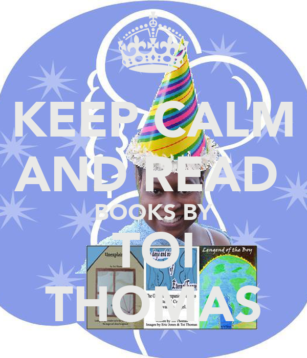 KEEP CALM AND READ  BOOKS BY TOI THOMAS