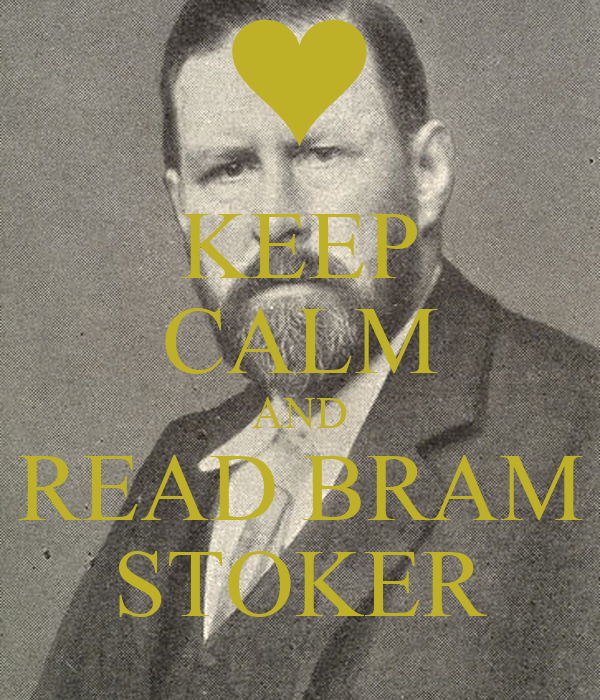 KEEP CALM AND READ BRAM STOKER