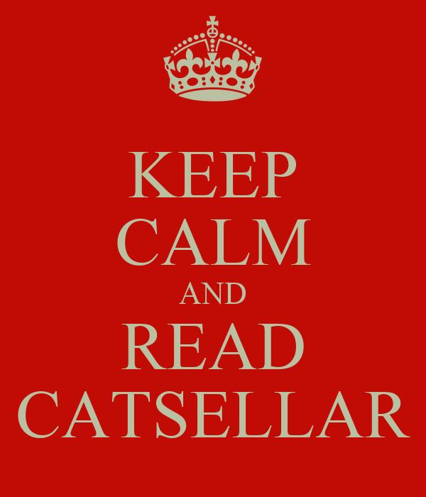 KEEP CALM AND READ CATSELLAR