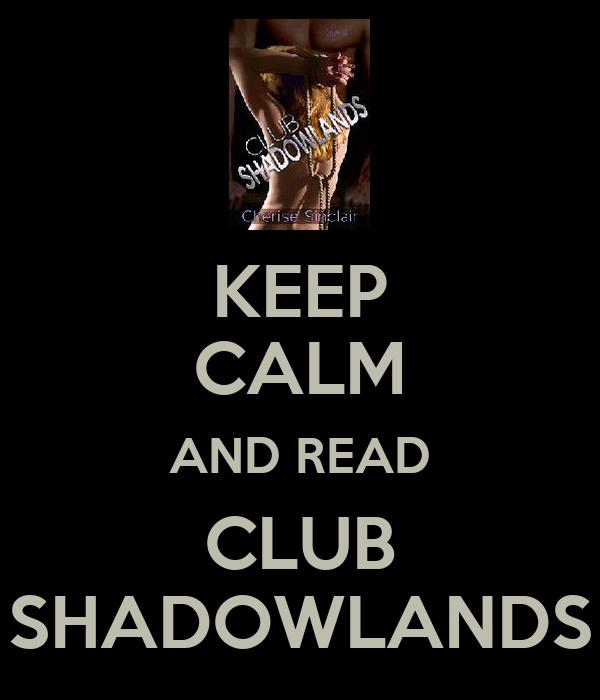 KEEP CALM AND READ CLUB SHADOWLANDS
