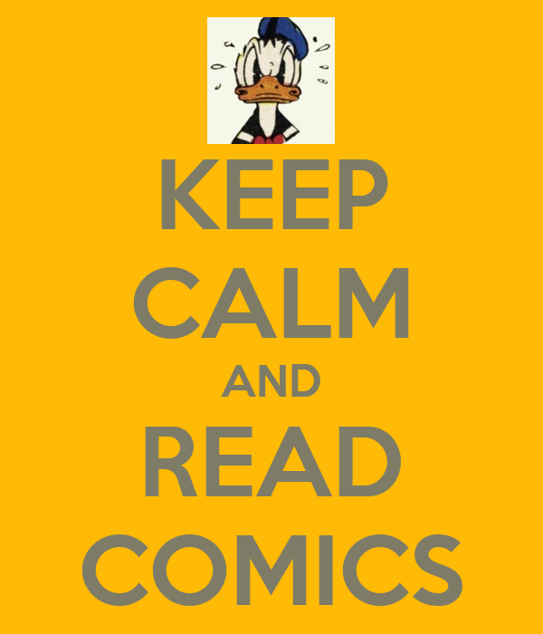 KEEP CALM AND READ COMICS
