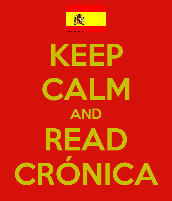 KEEP CALM AND READ CRÓNICA