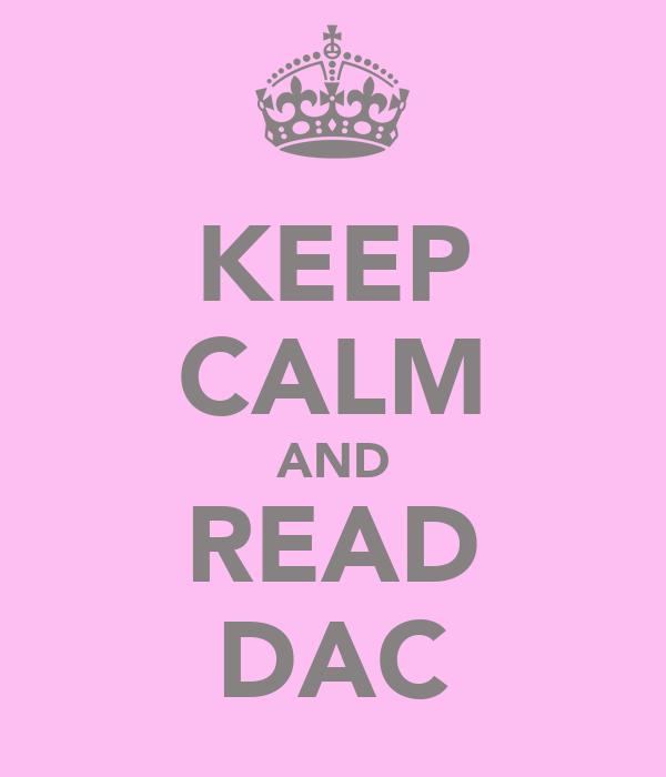 KEEP CALM AND READ DAC
