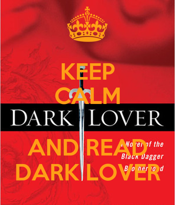 KEEP CALM  AND READ DARK LOVER