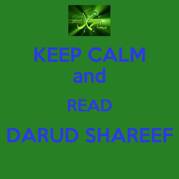 KEEP CALM and READ DARUD SHAREEF