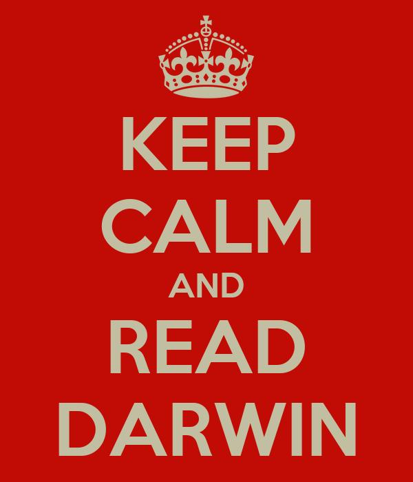 KEEP CALM AND READ DARWIN