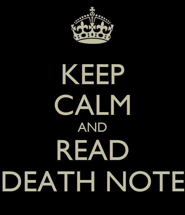KEEP CALM AND READ DEATH NOTE
