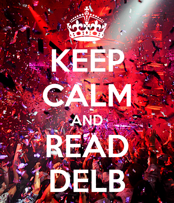 KEEP CALM AND READ DELB