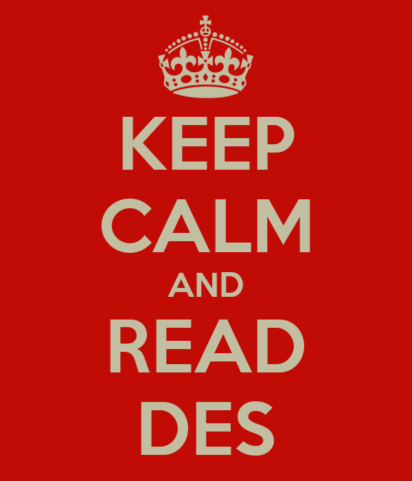 KEEP CALM AND READ DES