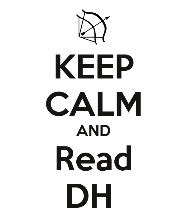 KEEP CALM AND Read DH