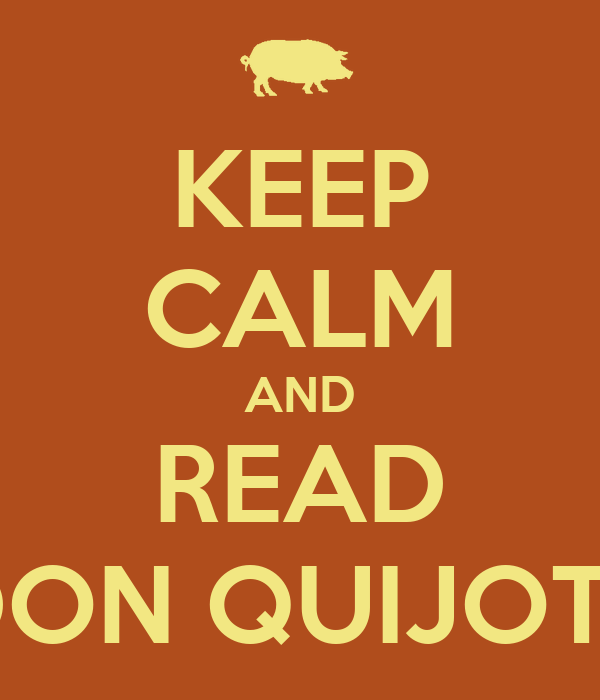 KEEP CALM AND READ DON QUIJOTE