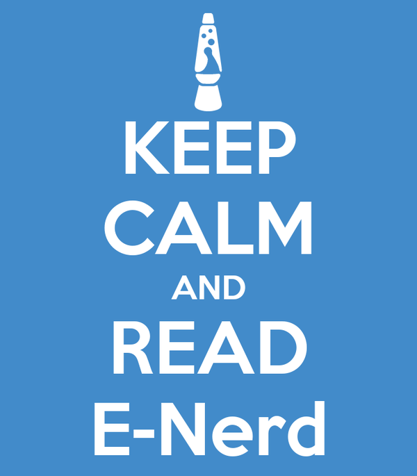 KEEP CALM AND READ E-Nerd