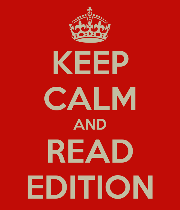 KEEP CALM AND READ EDITION