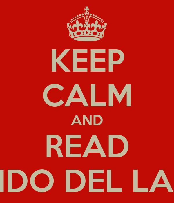 KEEP CALM AND READ EL MUNDO DEL LAGARTO