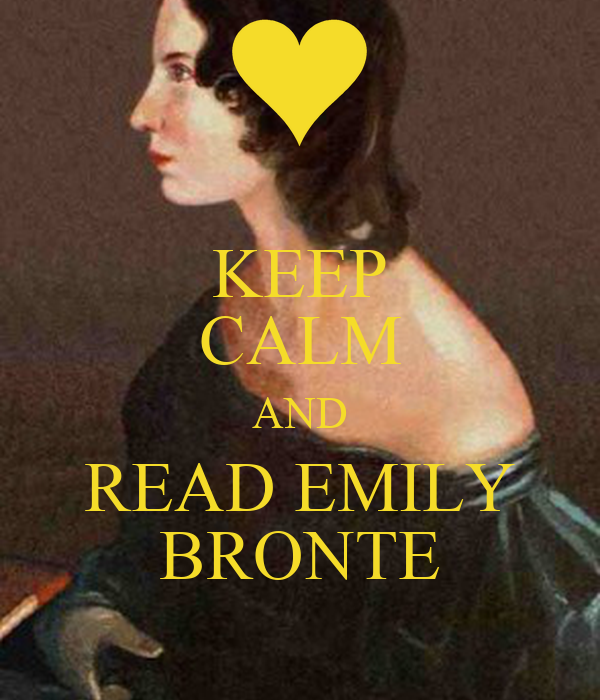 KEEP CALM AND READ EMILY BRONTE