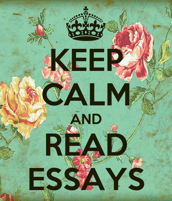 KEEP CALM AND READ ESSAYS
