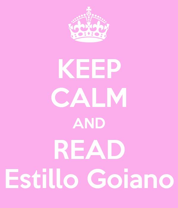 KEEP CALM AND READ Estillo Goiano
