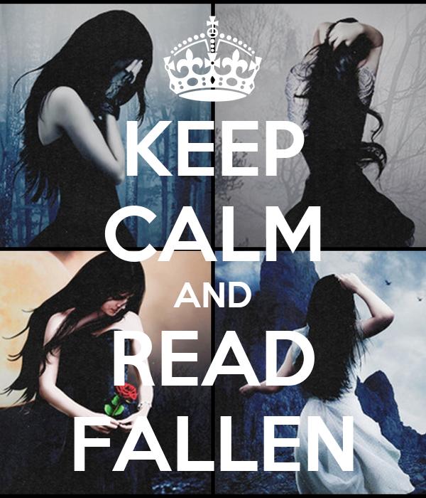 KEEP CALM AND READ FALLEN