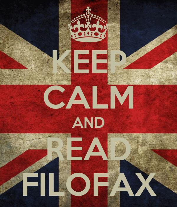 KEEP CALM AND READ FILOFAX