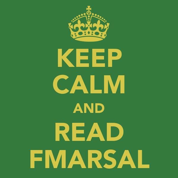 KEEP CALM AND READ FMARSAL