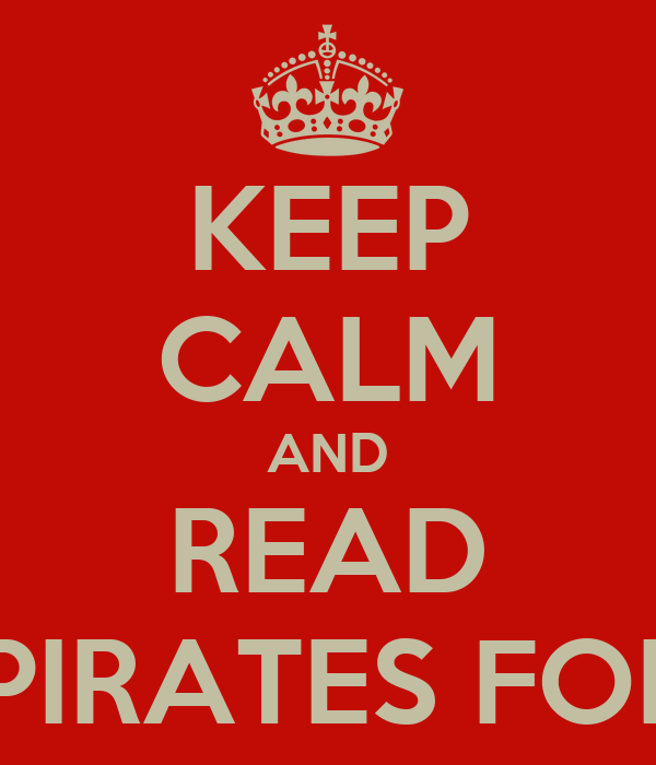 KEEP CALM AND READ FREE PIRATES FOR HIRE