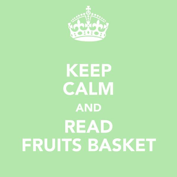 KEEP CALM AND READ FRUITS BASKET