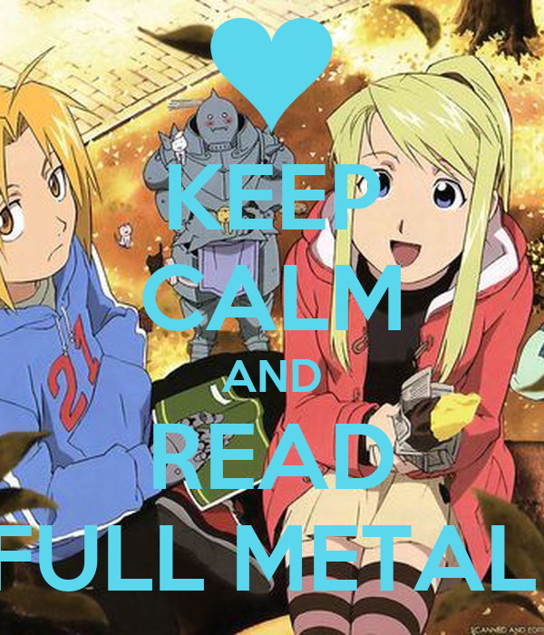 KEEP CALM AND READ FULL METAL