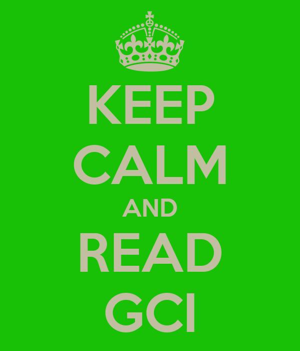 KEEP CALM AND READ GCI