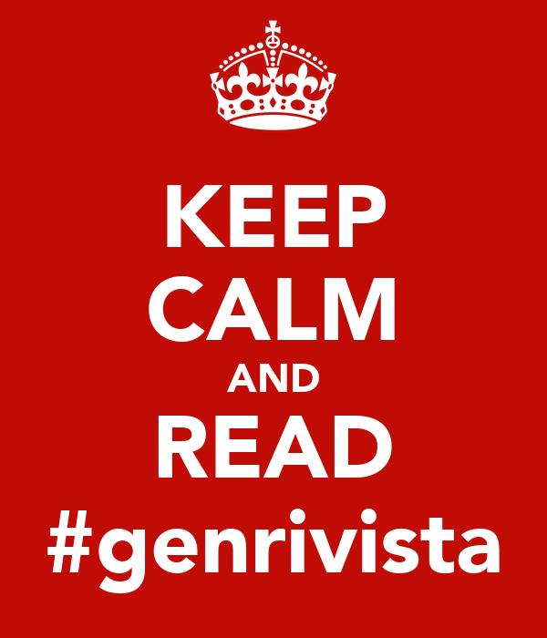 KEEP CALM AND READ #genrivista