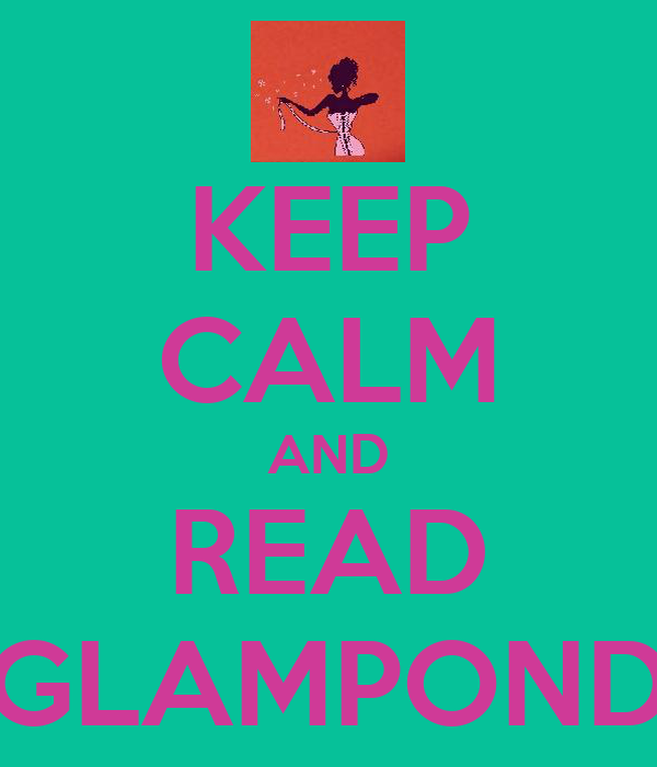 KEEP CALM AND READ GLAMPOND
