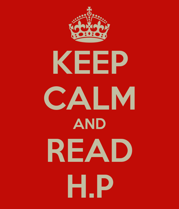 KEEP CALM AND READ H.P