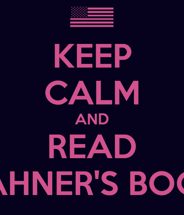 KEEP CALM AND READ HAHNER'S BOOK