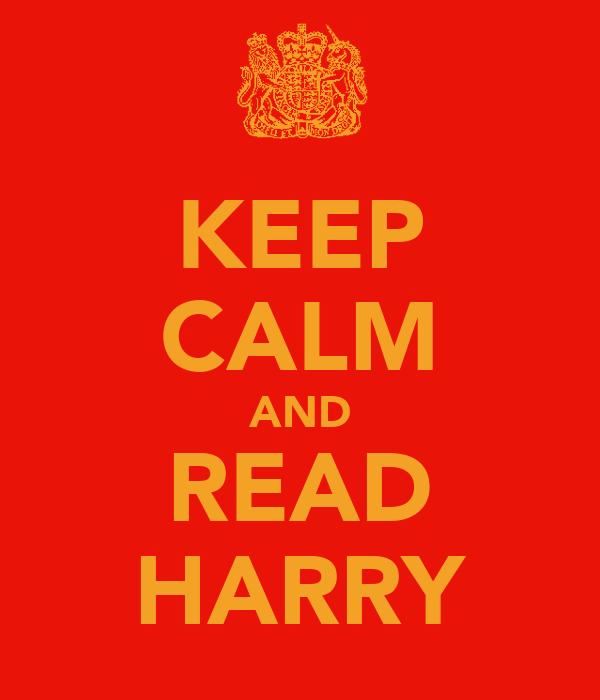 KEEP CALM AND READ HARRY