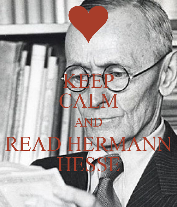KEEP CALM AND READ HERMANN HESSE