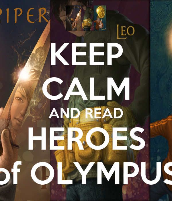 KEEP CALM AND READ HEROES of OLYMPUS