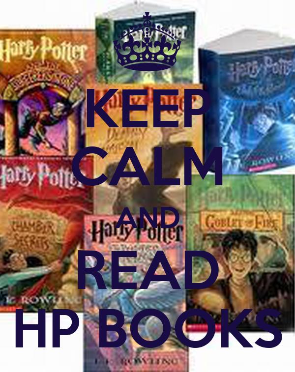 KEEP CALM AND READ HP BOOKS