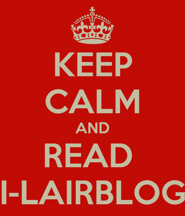 KEEP CALM AND READ  I-LAIRBLOG