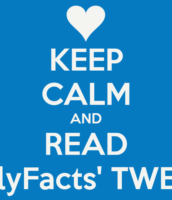 KEEP CALM AND READ iDailyFacts' TWEETS