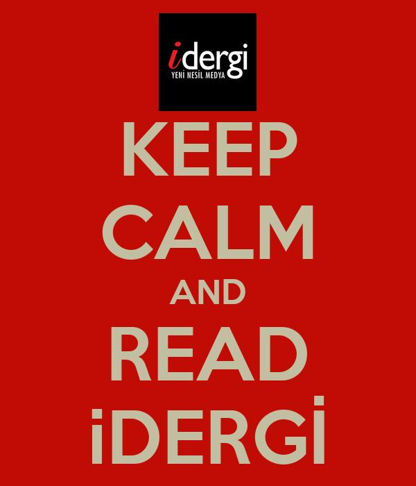 KEEP CALM AND READ iDERGİ