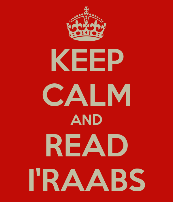 KEEP CALM AND READ I'RAABS